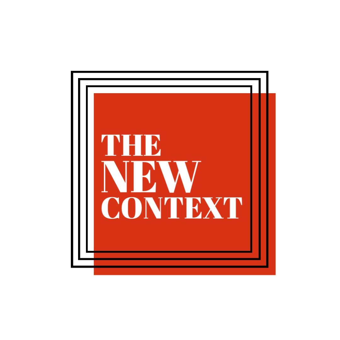 The New Context